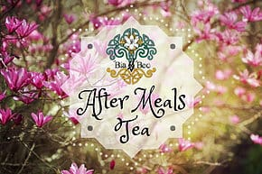 After Meals Tea